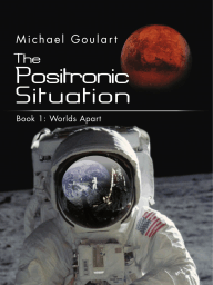 The Positronic Situation