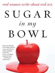 Excerpt: SUGAR IN MY BOWL, edited by Erica Jong