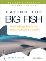 Eating the Big Fish