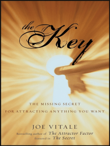 The Key: The Missing Secret for Attracting Anything You Want