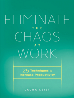 Eliminate the Chaos at Work