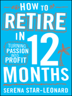 How to Retire in 12 Months