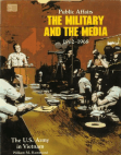 Public Affairs the Military and the Media, 1962-1968 Free download PDF and Read online