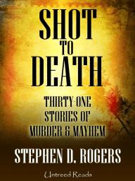 Shot to Death