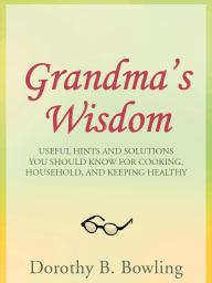 GRANDMA'S WISDOM