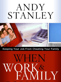 When Work and Family Collide by Andy Stanley (Chapter 1 Excerpt)
