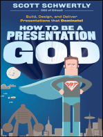 How to be a Presentation God