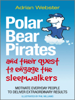 Polar Bear Pirates and Their Quest to Engage the Sleepwalkers