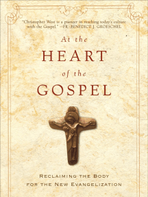 At the Heart of the Gospel by Christopher West (Chapter 1)