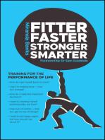 Fitter, Faster, Stronger, Smarter