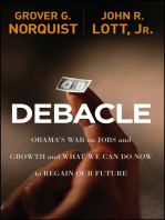 Debacle: Obama's War on Jobs and Growth and What We Can Do Now to Regain Our Future