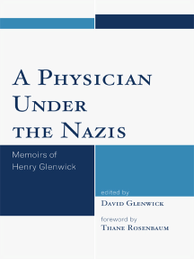 A Physician Under the Nazis: Memoirs of Henry Glenwick
