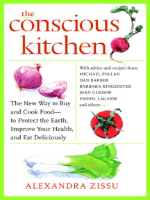 The Conscious Kitchen: The New Way to Buy and Cook Food - to Protect the Earth, Improve Your Health, and Eat Deliciously