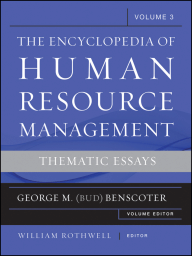 Encyclopedia of Human Resource Management, Critical and Emerging Issues in Human Resources