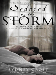 Seduced by the Storm