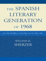 The Spanish Literary Generation of 1968: José María Guelbenzu, Lourdes Ortiz, and Ana María Moix